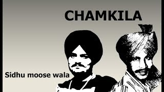 Chamkila (Full Song) – Sidhu Moose Wala | Jass Barnala | Game Changerz | New Punjabi Songs 2017