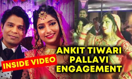 Bollywood Singer Ankit Tiwari And Pallavi Engagement Party | Inside Video