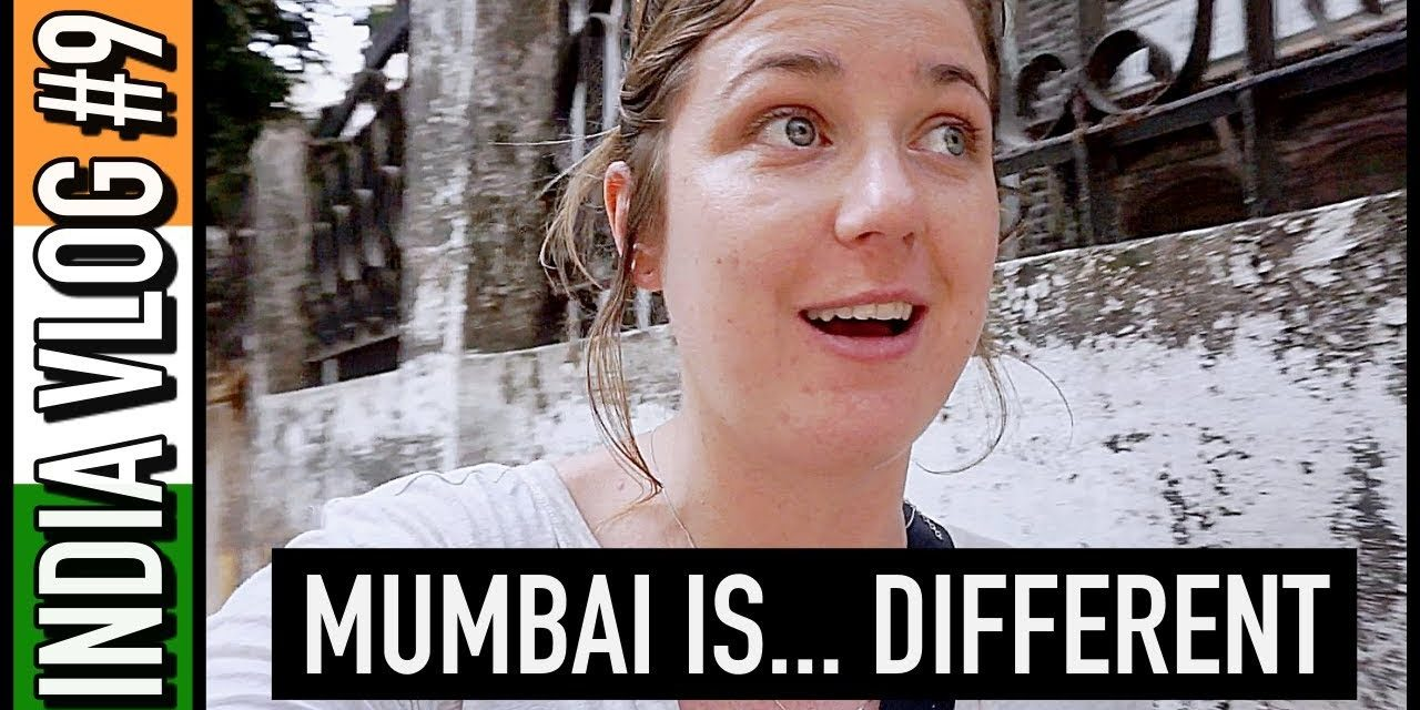 Mumbai is… DIFFERENT! | India Travel Vlog #9